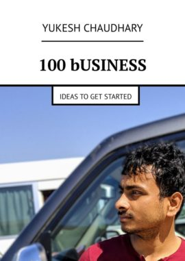 100 BUSINESS IDEAS TO START